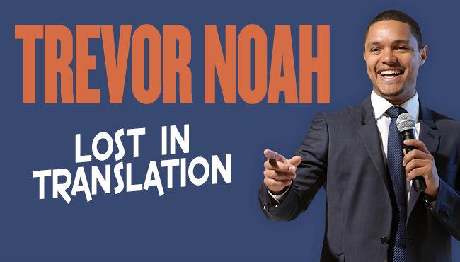 特雷弗·诺亚(Trevor Noah) - Lost in Translation