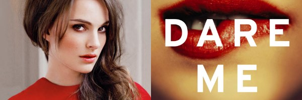 娜塔丽·波特曼或加盟《我敢》(Dare Me) 演绎校园内的勾心斗角