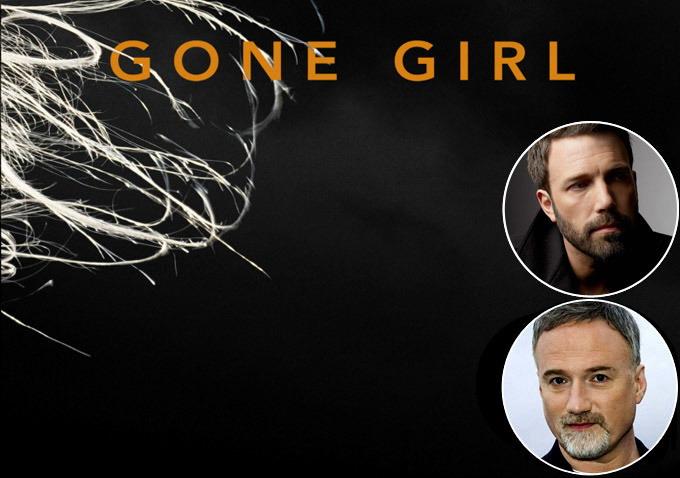 本·阿弗莱克(Ben Affleck)将主演大卫·芬奇新片《失踪女孩》(Gone Girl)