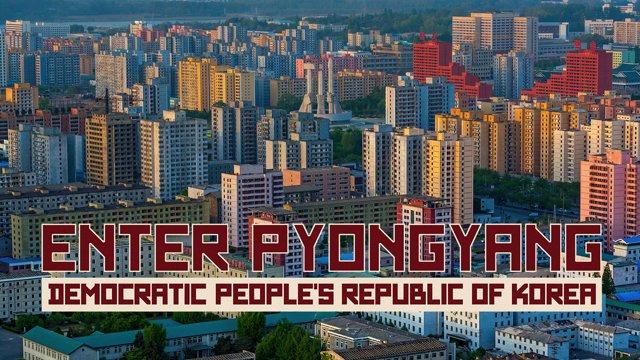 "JT Singh 制作延时摄影短片《Enter Pyongyang》 被赞 ""朝鲜版《纸牌屋》"""