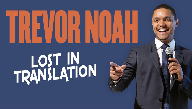 特雷弗·诺亚(Trevor Noah) - Lost in Translation