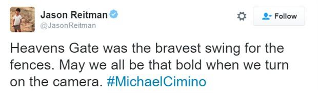 """《朱诺》、《在云端》导演贾森·雷特曼在推特上表示:""""《天堂之门》是最勇敢的跨越藩篱之举。希望我们在开拍电影时都能如其一般无畏。"""""""