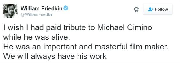 """《驱魔人》、《法国贩毒网》导演威廉·弗莱德金表示:""""真希望我在迈克尔·西米诺活着的时候就对他表示了敬意。他是一个非常重要的大师级电影人。"""""""