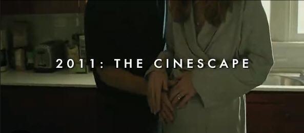 2011年终回顾第二弹:The Cinescape百部电影片段大集合