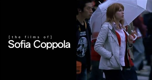 [the films of]导演混剪系列:Sofia Coppola 索菲亚·科波拉