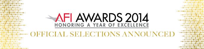 美国电影学会(AFI)2014年十佳影视出炉